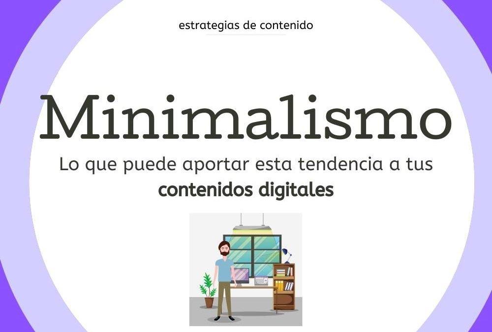 7 formas de integrar el minimalismo a tu contenido digital (y a tu trabajo)